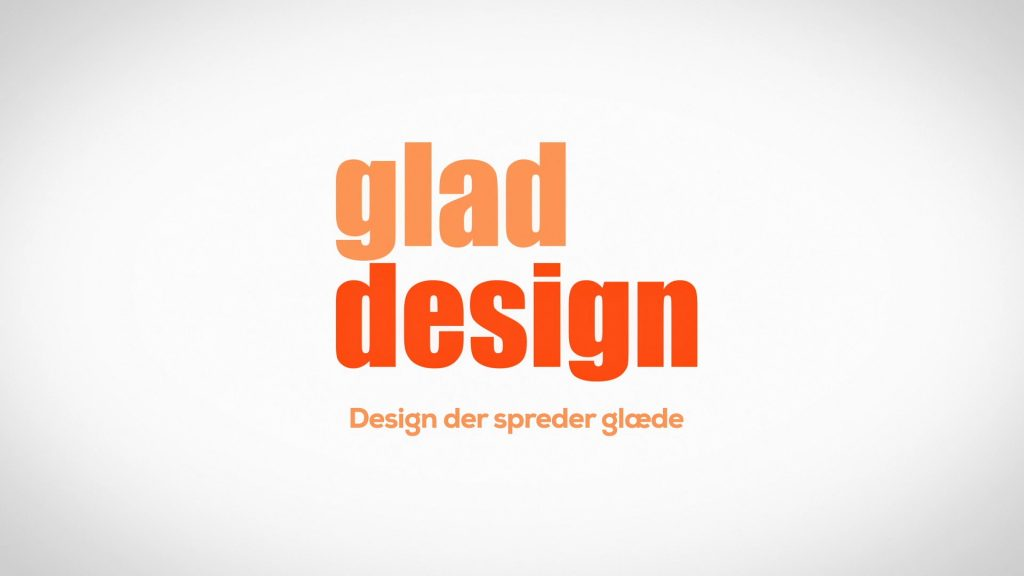 An image film and video production with motion graphics for Glad Design in Denmark