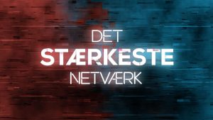 Timeline produced a 3d and motion graphics opening sequence and graphic package for the Danish series Det Staerkeste Netvaerk (The Strongest Network)